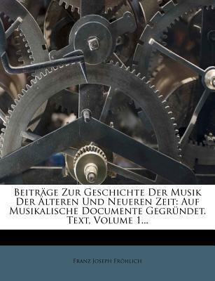 Beitrage Zur Geschichte Der Musik Der Alteren Und Neueren Zeit