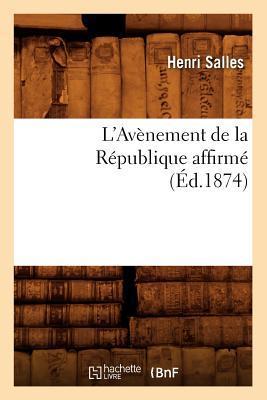 L'Avenement de la Republique Affirme (ed.1874)