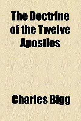 The Doctrine of the Twelve Apostles