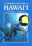 An Underwater Guide to Hawaii