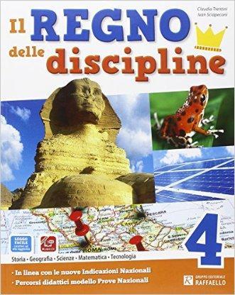 Il regno delle discipline. Per la Scuola elementare. Con e-book. Con espansione online