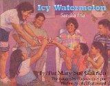 Icy Watermelon/ Sandía Fría