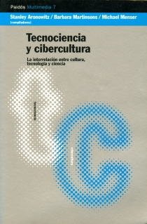 Tecnociencia Y Cibercultura