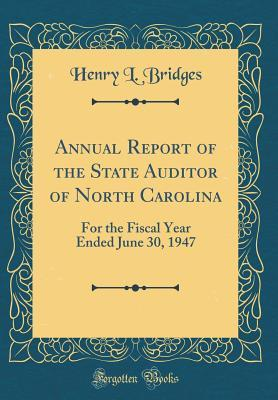 Annual Report of the State Auditor of North Carolina