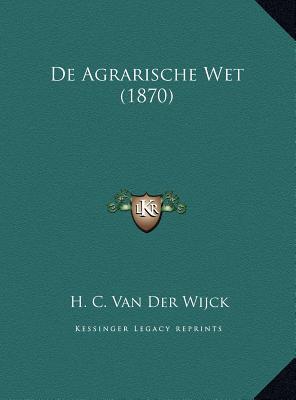 de Agrarische Wet (1870)