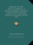 Journal of Dr Elias Cornelius, a Revolutionary Surgeon