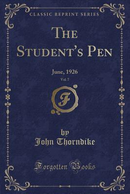 The Student's Pen, Vol. 7