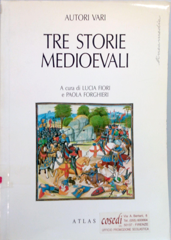 Tre storie medioevali