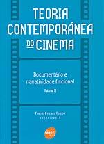 Teoria Contemporânea do Cinema - Vol. 2