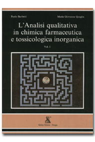 L'analisi qualitativa in chimica farmaceutica e tossicologica inorganica