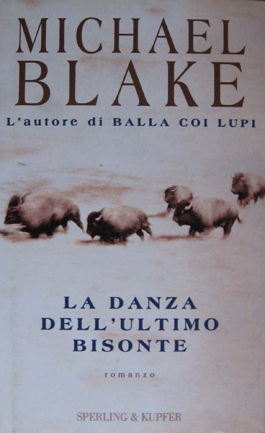 La danza dell'ultimo bisonte