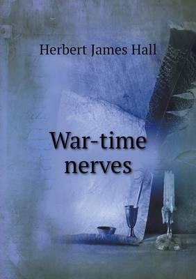 War-Time Nerves