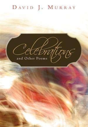 Celebrations and Other Poems