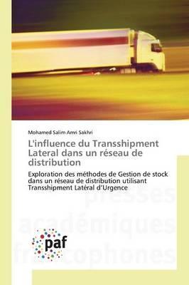 L'Influence du Transshipment Lateral Dans un Réseau de Distribution