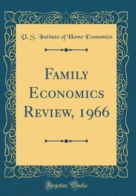Family Economics Review, 1966 (Classic Reprint)