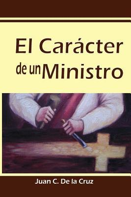 El Carácter de un Ministro / The Character of a Minister