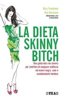La dieta Skinny Bitc...