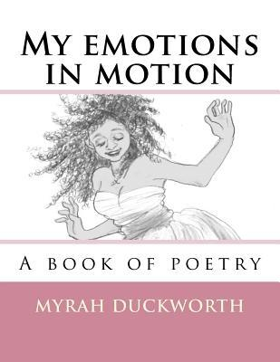 My Emotions in Motion