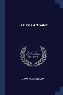 Is Davis a Traitor