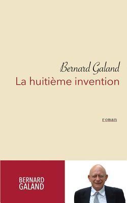 La Huitième Invention