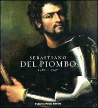 Sebastiano del Piombo (1485-1547)