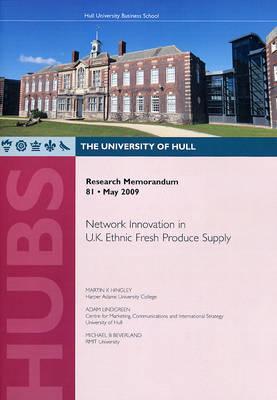 Network Innovation in U.K. Ethnic Fresh Produce Supply