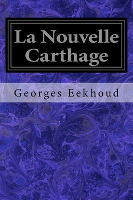 La Nouvelle Carthage