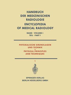 Physikalische Grundlagen Und Technik / Physical Principles and Techniques