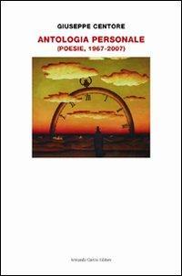 Antologia personale. Poesie 1967-2007