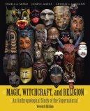Magic, Witchcraft, and Religion