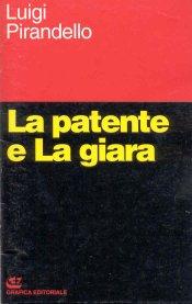 La Patente e La Giara