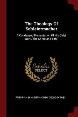 The Theology of Schleiermacher