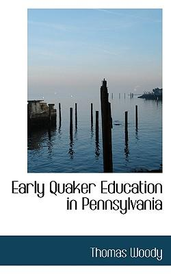 Early Quaker Education in Pennsylvania