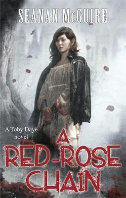 A Red-Rose Chain (Toby Daye Book 9)