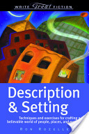 Write Great Fiction - Description and Setting