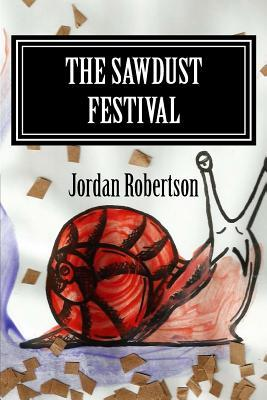 The Sawdust Festival