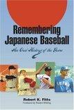 Remembering Japanese Baseball