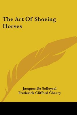 The Art of Shoeing Horses