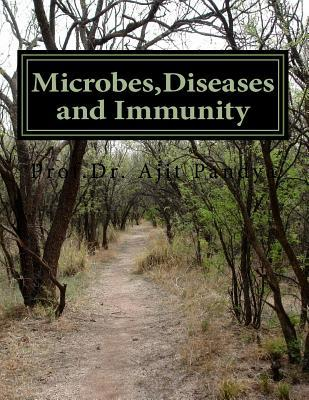 Microbes,diseases and Immunity