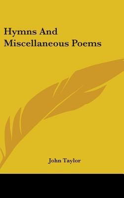 Hymns and Miscellaneous Poems