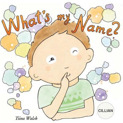 What's my name? CILL...