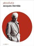 absolute Jacques Derrida