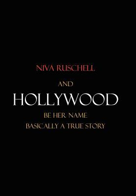 And Hollywood Be Her Name