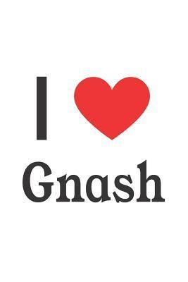 I Love Gnash