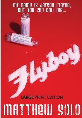 Flyboy Large Print Edition