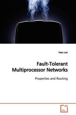 Fault-tolerant Multiprocessor Networks