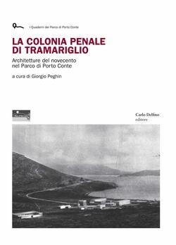 La colonia penale di Tramariglio