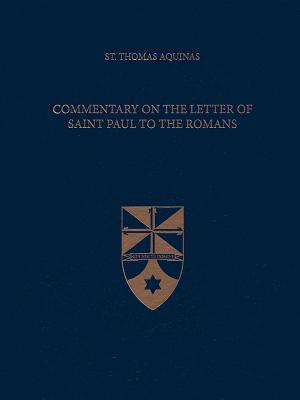 Commentary on the Letter of Saint Paul to the Romans