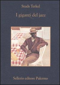 I giganti del jazz