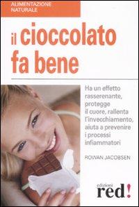 Il cioccolato fa ben...